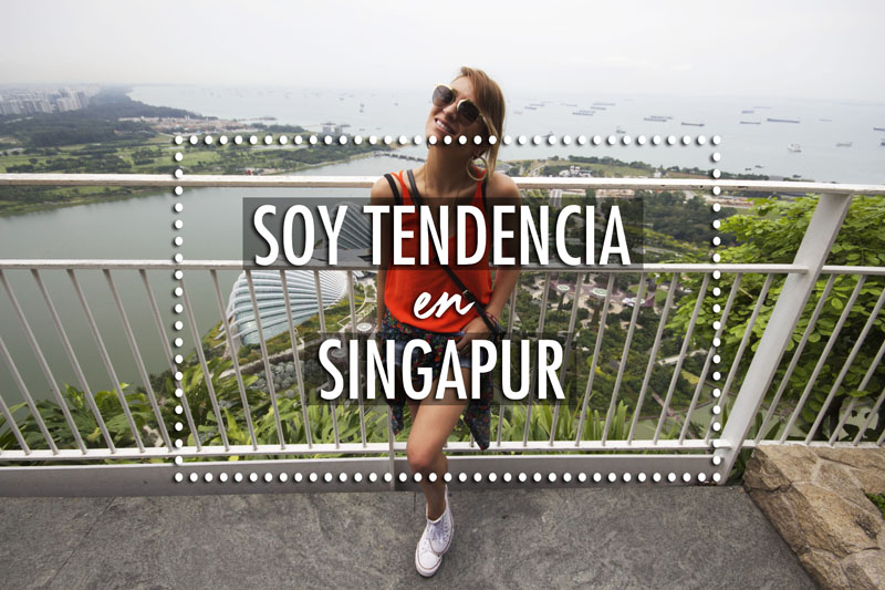 VIDEO – Vlog Soy Tendencia En Singapur