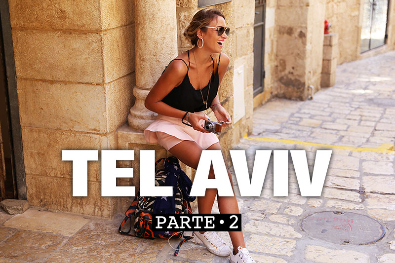 VIDEO – Soy Tendencia En Tel Aviv · PARTE 2