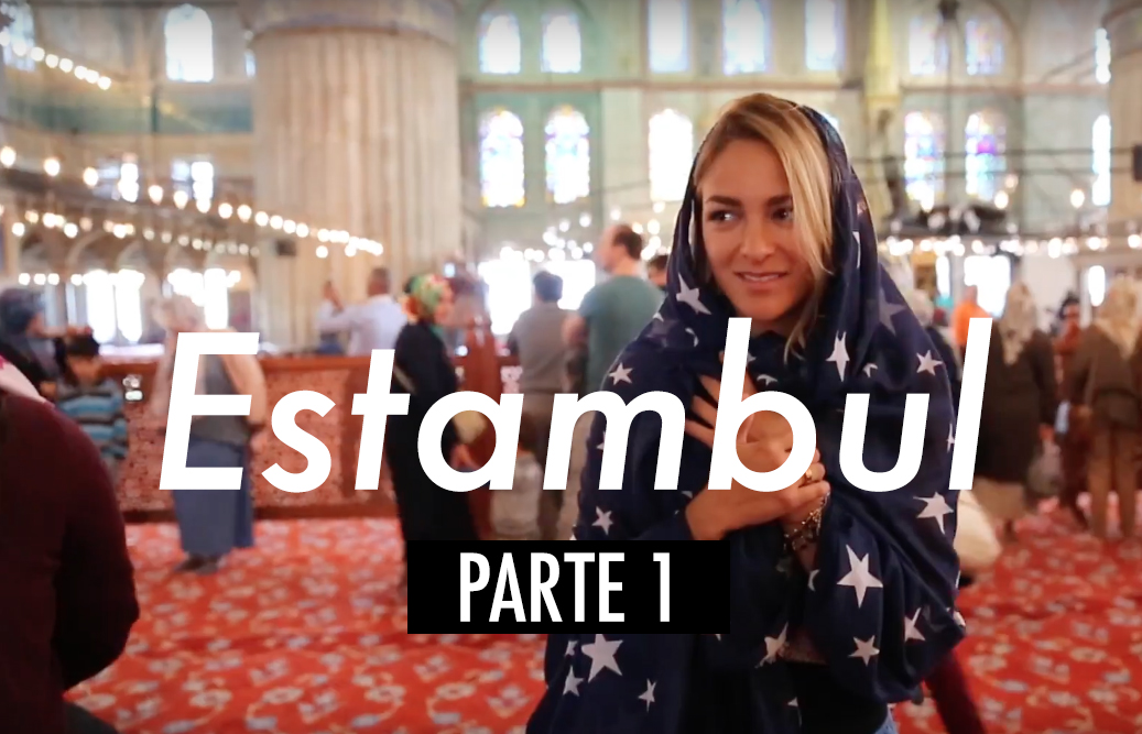 VIDEO – Recorriendo Estambul Turquía #1